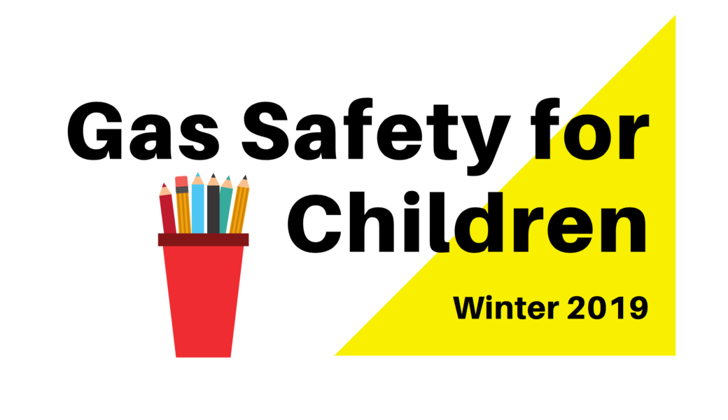 Gas Safe for Schools - Winter 2019
